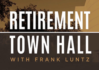Retirement Town Hall with Frank Luntz